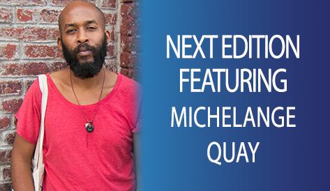 Next Week, Michelange Quay